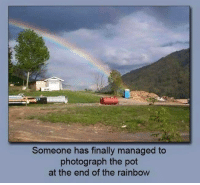 Someone has finally managed to  photograph the pot  at the end of the rainbow