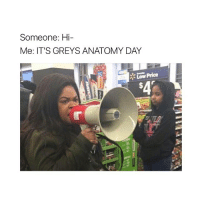 Memes, Grey's Anatomy, and 🤖: Someone: Hi-  Me: IT'S GREYS ANATOMY DAY  Low Price THOUGHTS ON TONIGHTS EPISODE? Shonda is messed up for this storyline 😩😩, this ep is so sad because of the husband and wife 😩, and the whole thing with Amelia & hunt, BUT THE ENDINGGG OMFFFGGGGGGG I JUMPED, I SQUEALED SHSHBSSJBSS greysanatomy
