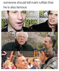 @pubity was voted 'best meme account on Instagram' 😂: someone should tell mark ruffalo that  he is also famous  CON @pubity was voted 'best meme account on Instagram' 😂
