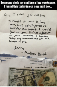 """Af, Sorry, and Http: Someone stole my mailbox a few weeks ago.  Tound this today in our new mail boX...  onsi  bemage af me.  Sorry  hailbor thiep  PORTLAND OR 970  12 FEB 2015 PM 5 L  LB 69452853 E  B2  LF 23924593 A  F6  LP23924593A <p>Wholesome Thief via /r/wholesomememes <a href=""""http://ift.tt/2gfIhHe"""">http://ift.tt/2gfIhHe</a></p>"""