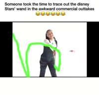 Funny, The Disney, and Trace: Someone took the time to trace out the disney  Stars' wand in the awkward commercial outtakes Alright this had me weak 😂😂 👉🏽(via: Wtempfer-twitter)