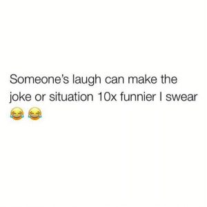 Can, Friend, and Make: Someone's laugh can make the  joke or situation 10x funnier l swear Tag that friend below! 👇😂🤣 https://t.co/hn4pr59F0n