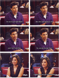 Family, Love, and Memes: somerutumb  isomeru.tumbh  I'm not in love with Robin.  But she's like family to me  somerw.tumbir  and I can't end that.  So, can you accept that?  Citytv  really hope you get her someday This scene.. #HIMYM https://t.co/5s4kjS81re