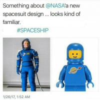 Memes, 🤖, and Cfp: Something about  @NASA  a new  spacesuit design looks kind of  familiar.  #SPACESHIP  1/26/17, 1:52 AM Cfp#CFPics #funny
