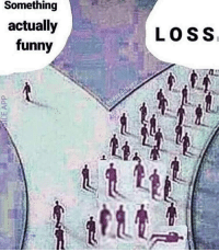 Funny, Horses, and Tumblr: Something  actually  funny  LOSS miseryofmillions: makinbaconbot:  miseryofmillions:  tulasaysboo:  hustlerose:    hey guys am I funny yet :) can I have tumblr clout ???  where the fuck is he this is so cryptic op turn your location on i just want your teeth loss? is this loss? horses