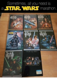 Arsed: Sometimes, all you need is  a STAR WARS marathon  STAR  ARS  WARS  WARS  ROGUE ONE  WARS  MARS  THE FORCE AWAKENS