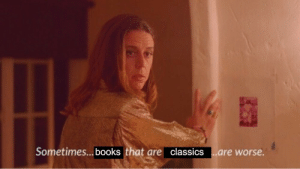 oylmpians: welcome to my ted talk: Sometimes...books that are classics .are worse oylmpians: welcome to my ted talk