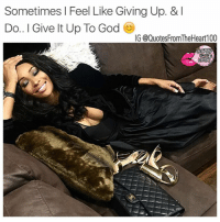 😊💯💯🙏👉 Follow @prettybossytees for empowerment tees & quotes 👚Follow @quotesfromtheheart100 @badbitchproblemz @2realforig for love and life quotes 👣👣👣💯 facts atlanta prettybossytees giveup 😘 true pray realtalk truth godstiming queens quotesfromtheheart100 atl cali nyc amen blessings happyme bepatient peace believe march claimingit ladypreneur rp bossup photo credit @cynthiabailey10: Sometimes I Feel Like Giving Up. & I  Do I Give It Up To God  IG @QuotesFromTheHeart 100 😊💯💯🙏👉 Follow @prettybossytees for empowerment tees & quotes 👚Follow @quotesfromtheheart100 @badbitchproblemz @2realforig for love and life quotes 👣👣👣💯 facts atlanta prettybossytees giveup 😘 true pray realtalk truth godstiming queens quotesfromtheheart100 atl cali nyc amen blessings happyme bepatient peace believe march claimingit ladypreneur rp bossup photo credit @cynthiabailey10