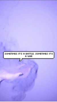 War, Battle, and Sometimes: SOMETIMES IT'S A BATTLE. SOMETIMES IT'S  A WAR