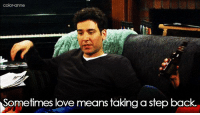 Love, Memes, and Back: Sometimes love means taking a step back. Important to understand. #HIMYM https://t.co/aJeRJBnKs6