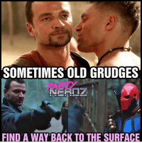 Batman, Gladiator, and Memes: SOMETIMES OLD GRUDGES  PARTY  FIND A WAY BACK TO THE SURFACE The Last season & last episode of ARROW was outstanding!... but we couldn't help but see Slade, Captain Boomerang & Nyssa in their ORIGINAL Spartacus Gladiator Roles 😂😂😂 . . RIP SPARTACUS: an absolutely AMAZING TV show!! . . netflix greenarrow crixus nyssa gladiator manubennett deathstroke sladewilson assassins blackcanary superhero cw theflash dc ashur supergirl prometheus batman stephenamell