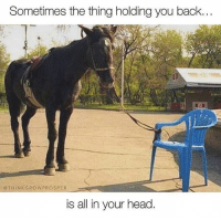 Memes, 🤖, and The Thing: Sometimes the thing holding you back.  THINK GROW PROS PER  is all in your head. This is the painful truth for too many people! Break free and refuse to settle! 🙌💪