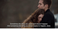 Drugs, Love, and Memes: Sometimes the thing you most want doesn't happen.  And sometimes the thing you never expect to happen, does. Love & Other Drugs https://t.co/upRrM37WJG