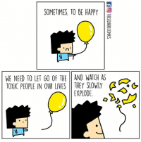 Good riddance👋  By The Square Comics: SOMETIMES, TO BE HAPPY  WE NEED TO LET GO OF THE 11 AND WATCH AS  TOXIC PEOPLE IN OUR LIVES THEY SLOWLY Ģ  as  EXPLODE. Good riddance👋  By The Square Comics
