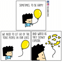 Good riddance👋 By @thesquarecomics comics letitgo 9gag: SOMETIMES, TO BE HAPPY  WE NEED TO LET GO OF THE 11 AND WATCH AS  TOXIC PEOPLE IN OUR LIVES | | THEY SLOWLY  &  EXPLODE. Good riddance👋 By @thesquarecomics comics letitgo 9gag