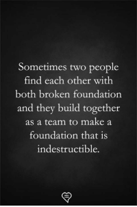 Memes, 🤖, and Foundation: Sometimes two people  find each other with  both broken foundation  and they build together  as a team to make a  foundation that is  indestructible.