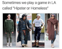 "Can you pick?: Sometimes we play a game in LA  called ""Hipster or Homeless""  PENNSYLVANIA Can you pick?"