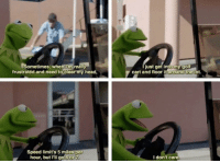 Kermit doesn't give a damn: Sometimes, when I'm really  frustrated and need to clear my head,  just get intomygolf  cart and floor it lot.  around the  Speed limit's 5 miles per  hour, but l'il go 6or 7  I don't care Kermit doesn't give a damn