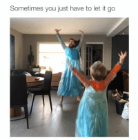 Memes, Let It Go, and 🤖: Sometimes you just have to let it go This is perfect ❤️ Credit: @orjanburoe