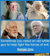Sometimes you need an old white  guy to help fight the forces of evil  Bernie 2016  funny CO
