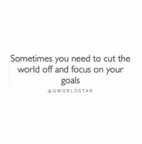 """Goals, Run, and Focus: Sometimes you need to cut the  world off and focus on your  goals  aQWORLDSTAR """"You have to make some sacrifices that will pay off in the long run..."""" 💯 @QWorldstar https://t.co/lX6TbswWq4"""