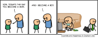 PAX East! Booth 10116!: SON, TODAY'S THE DAY  AND I BECOME A BOY  YOU BECOME A MAN.  Cyanide and Happiness Explosm.net PAX East! Booth 10116!