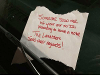 Car, Sona, and Note: Sona Sa me  hit your car so m  Pieterblwy to leawe a note  The Lannisters https://t.co/af5mJQRYaY