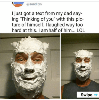 "Dad, Fathers Day, and Lol: sondilyn  I just got a text from my dad say-  ing ""Thinking of you"" with this pic-  ture of himself. laughed way too  hard at this. am half of him... LOL  Swipe Happy Father's Day, everyone! happyfathersday fathersday tumblr tumblrtextpost fathersday funnydads dadjokes"