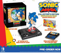 """Dank, Nintendo, and Limited: SONIC  COLLEXTORS EDITION  COLLECTOR'S BOX  12"""" STATUE WITH  SEGA STARTUP AUDIO  SWITCH  COLLECTOR'S EDITION  OOWNLOADABLE CAME  COMING SPRING 2017  METALLIC  COLLECTOR'S CARD  SEGA CARTRIDGE CAST  WITH GOLDEN RING  PRE-ORDER NOW The Sonic Mania Collector's Edition is now available (in limited quantity) for the Nintendo Switch! http://bit.ly/ManiaCESwitch"""