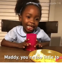 9gag, Memes, and Watch: sonjade I IG  Maddy, you retou Iittle to Watch till the end 😂😂😂 Credit: @9gag @simply_madisonjade . KraksTV