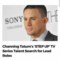 """SONY  Channing Tatum's """"STEP UP TV  Series Talent Search for Lead  Roles Looking for your next audition? Casting directors are now casting! Tag the actor who would be perfect for the tv show! 🙌😉🎥 Leave us a comment below! @channingtatum stepup casting castingcall acting audition atl atlanta losangeles movie news video actorslife"""