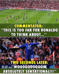 """Football, Memes, and Sensational: SONY Cuber-shot E For  or  COMMENTATOR:  THIS IS TOO FAR FOR RONALDO  TO THINK ABOUT...""""  TWO SECONDS LATER:  .  ABSOLUTELY SENSATIONAL!!!"""" Who Remembers ? 👏 🔻FREE FOOTBALL APP -> LINK IN OUR BIO! Credit : @thefootballarena"""