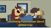 <p>what a good father</p>: (soothing Tasmanian Devil  gibbering) <p>what a good father</p>