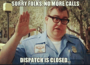 New Funny Dispatcher Memes | 911 Dispatcher Memes, Police ...