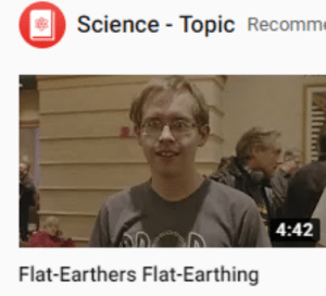 Sorry, I'm a round-earther round-earthing: Sorry, I'm a round-earther round-earthing