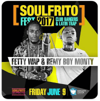 Club, Fetty Wap, and Friday: SOULFRITO  CLUB BANGERS  FETTY WAP & REMY BOY MONTY  FRIDAY JUNE 9  SOULFRITO  BARCLAYS  CENTER  THE URBAN LA  MUSIC FEST Friday June 9th, THE Soulfrito17 Urban Music Festival.. The Best of HipHop & LatinTrap will be taking over New York BarclaysCenter. I will be performing live.... Be there 💯🌴