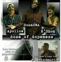 """In the infamous words of @sellmuzik you see it we got @_xaviermaurice coming on tonight at 7pm on @doseofdopenessradio on ibnxatl radio just go to the """"tune in"""" app, see ya there 😁 youngnhungry music genre hiphop song songs socialenvy melody hiphop rnb pop love rap dubstep instagood beat beats jam myjam party partymusic newsong lovethissong remix favoritesong bestsong photooftheday listentothis goodmusic instamusic: Soun DNA  Apollo  K Shon  dose of dopeness  Every Wednesday 7-9  only on IBNX  openessradio  Mthinst week's dope fiend  Xavier maurice In the infamous words of @sellmuzik you see it we got @_xaviermaurice coming on tonight at 7pm on @doseofdopenessradio on ibnxatl radio just go to the """"tune in"""" app, see ya there 😁 youngnhungry music genre hiphop song songs socialenvy melody hiphop rnb pop love rap dubstep instagood beat beats jam myjam party partymusic newsong lovethissong remix favoritesong bestsong photooftheday listentothis goodmusic instamusic"""