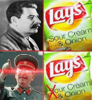 Much Better Comrade by BottomSidewaysText2 MORE MEMES: Sour Cream  & Onion  our Cream  & Onion Much Better Comrade by BottomSidewaysText2 MORE MEMES