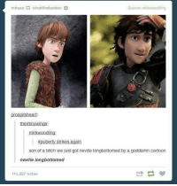 Longbottomed: Source: mirkwoodling  prospitsheart:  theirtinywings  mirkwoodling  puberty strikes again  son of a bitch we just got neville longbottomed by a goddamn cartoon  neville longbottomed  111,327 notes