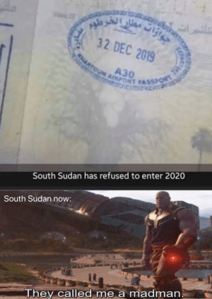 South Sudan was right all along! by Sandwicheater68 MORE MEMES: South Sudan was right all along! by Sandwicheater68 MORE MEMES