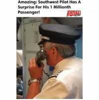 "Memes, Shit, and Beats: Southwest Pilot Southwest Pilot Has A  Surprise For His 1 Millionth  Passenger!  HIPHOM So, on a scale from ""beats the shit out of them and drags them off a plane"" to ""gives them champagne and pays for their ticket"", how do you rate @southwestair ? 🤔 - FULL VIDEO AND STORY AT PMWHIPHOP.COM LINK IN BIO @pmwhiphop @pmwhiphop @pmwhiphop @pmwhiphop @pmwhiphop @pmwhiphop"