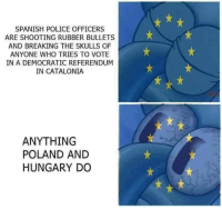 "<p>Catalonia indepence memes are forcasted to rise until an outcome is reached. Mid to short term investment advised via /r/MemeEconomy <a href=""http://ift.tt/2yT2UNE"">http://ift.tt/2yT2UNE</a></p>: SPANISH POLICE OFFICERS  ARE SHOOTING RUBBER BULLETS  AND BREAKING THE SKULLS OF  ANYONE WHO TRIES TO VOTE  IN A DEMOCRATIC REFERENDUM  IN CATALONIA  ANYTHING  POLAND AND  HUNGARY DO <p>Catalonia indepence memes are forcasted to rise until an outcome is reached. Mid to short term investment advised via /r/MemeEconomy <a href=""http://ift.tt/2yT2UNE"">http://ift.tt/2yT2UNE</a></p>"