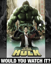 Memes, Spider, and Hulk: SPDRM  TOTALLY  ALUE5DITATE  WOULD YOU WATCH IT? @johnthecho as The Hulk? Hell. Yes. Would you be cool with this for Phase 4 of the MCU? Comment below and let me know. 👇🏾👇🏾👇🏾 TotallyAwesomeHulk art by @spider.monkey23