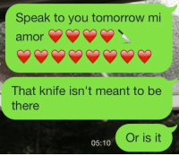 Funny, Target, and Tumblr: Speak to you tomorrow mi  amor  That knife isn't meant to be  there  Or is it  05:10 so-doggone-funny: gotta keep em on their toes
