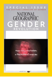 https://t.co/v7lxegHTUy: SPECIAL ISSUE  HE SHIFTING LANDSCAPE OF GENDER  NATIONAL  GEOGRAPHIC  GENDER  REVOLUTION  Please insert a PlayStation.  or PlayStation 2format disc.  JANUARY 2017 https://t.co/v7lxegHTUy