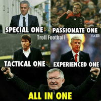 Memes, Ferguson, and Alex Ferguson: SPECIAL ONE PASSIONATE ONE  #AZR  Troll Football  TACTICAL ONE EXPERIENCED ONE  ALL IN ONE Sir Alex Ferguson ❤ 🔺LINK IN OUR BIO!! 😎🔥