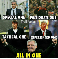 Memes, Ferguson, and Alex Ferguson: SPECIAL ONEL PASSIONATE ONE  #ATR  Troll Football  TACTICAL ONE EXPERIENCED ONE  ALL IN ONE Sir Alex Ferguson 🙌 🔻LINK IN OUR BIO! ⚽️