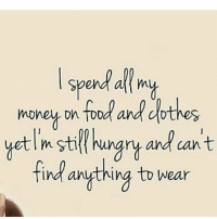 😅😅😅: spend al mup  find anthing to wear  ind anything to wear 😅😅😅
