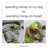 So true!  💵  https://www.goodvetandpetguide.com/blog/gvg-blogs: spending money on my dog  VS.  spending money on myself  @thingsdoghandlerssay So true!  💵  https://www.goodvetandpetguide.com/blog/gvg-blogs