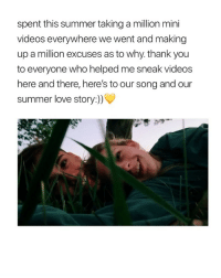 this is so beautiful (via: twitter - laurennhufnagel ): spent this summer taking a million mini  videos everywhere we went and making  up a million excuses as to why. thank you  to everyone who helped me sneak videos  here and there, here's to our song and our  summer love story:)) this is so beautiful (via: twitter - laurennhufnagel )